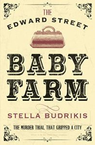 Cover of The Edward Street Baby Farm